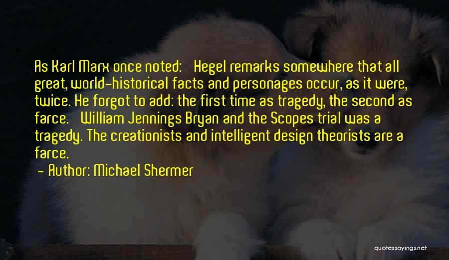 Michael Shermer Quotes 713057
