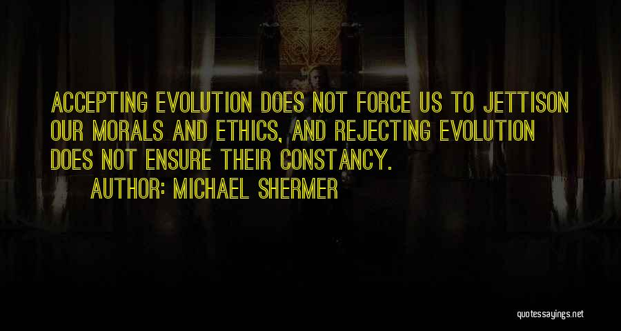 Michael Shermer Quotes 727259