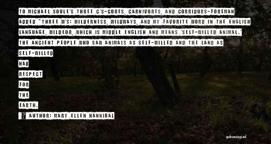 Michael Soule Quotes By Mary Ellen Hannibal