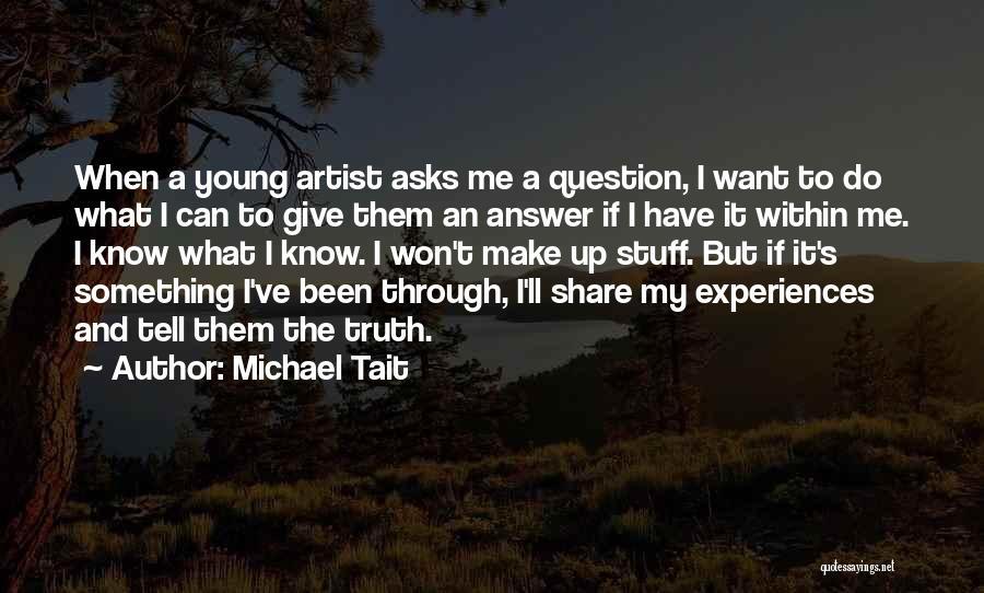 Michael Tait Quotes 1715247