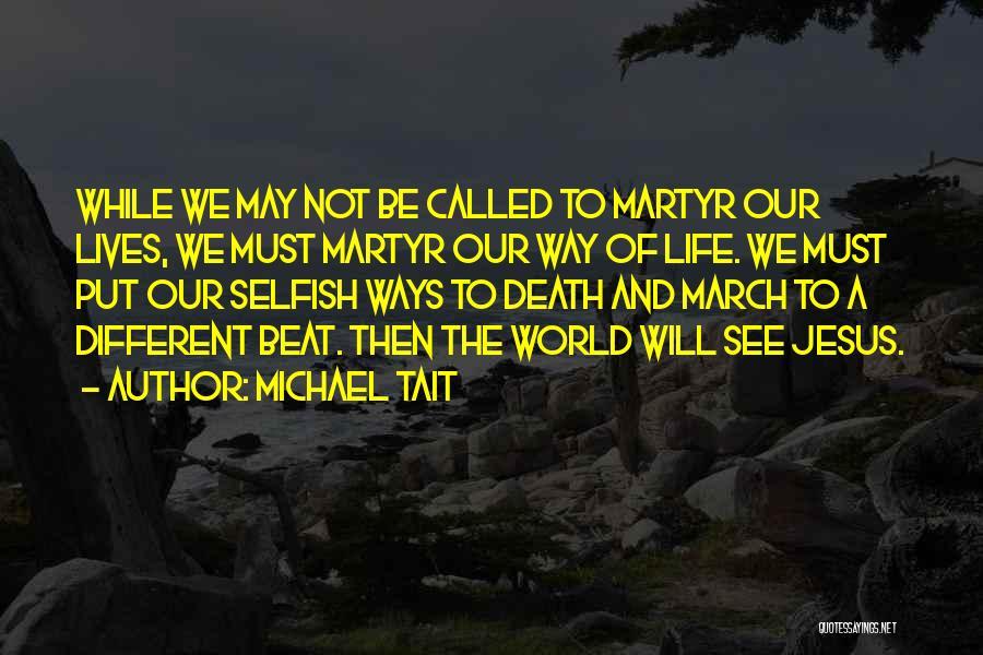 Michael Tait Quotes 1806322