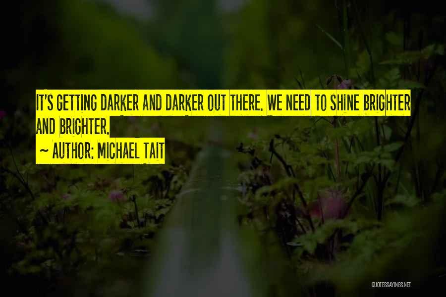 Michael Tait Quotes 763008