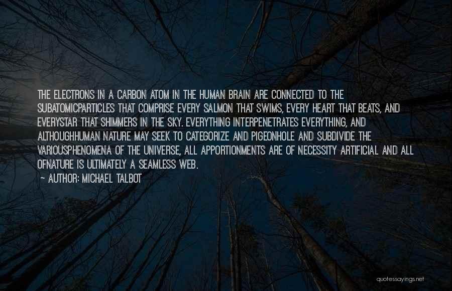 Michael Talbot Quotes 2096782