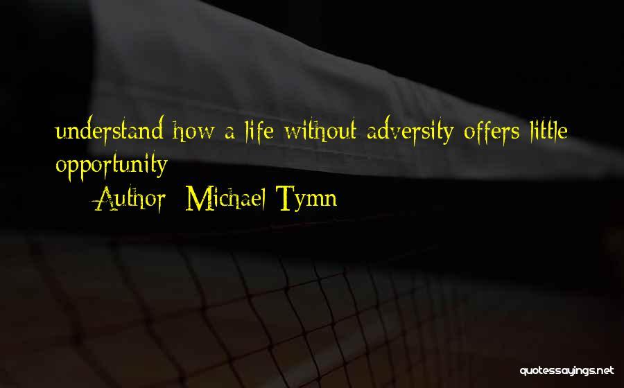 Michael Tymn Quotes 1729579