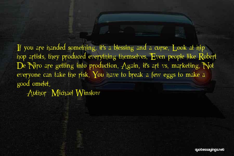 Michael Winslow Quotes 940403