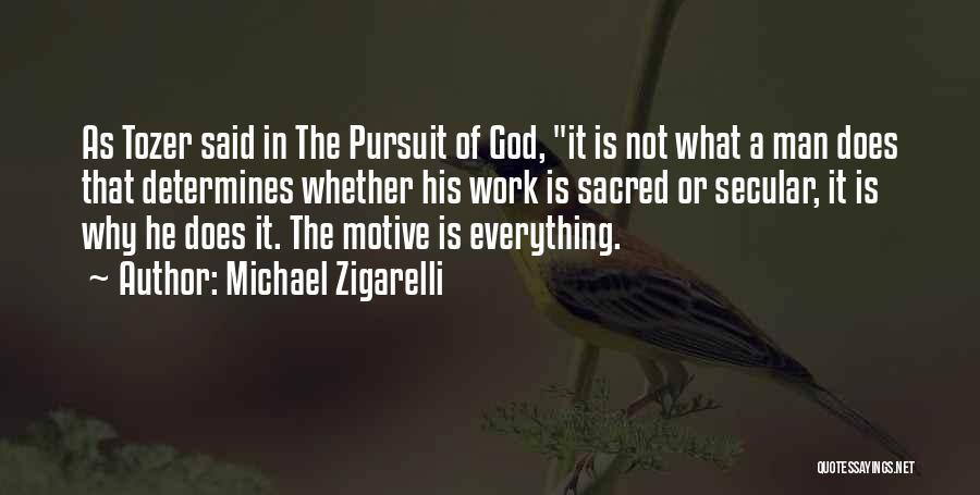 Michael Zigarelli Quotes 2197323