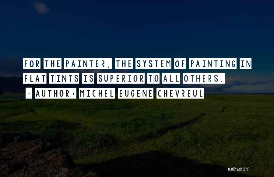 Michel Eugene Chevreul Quotes 1460486