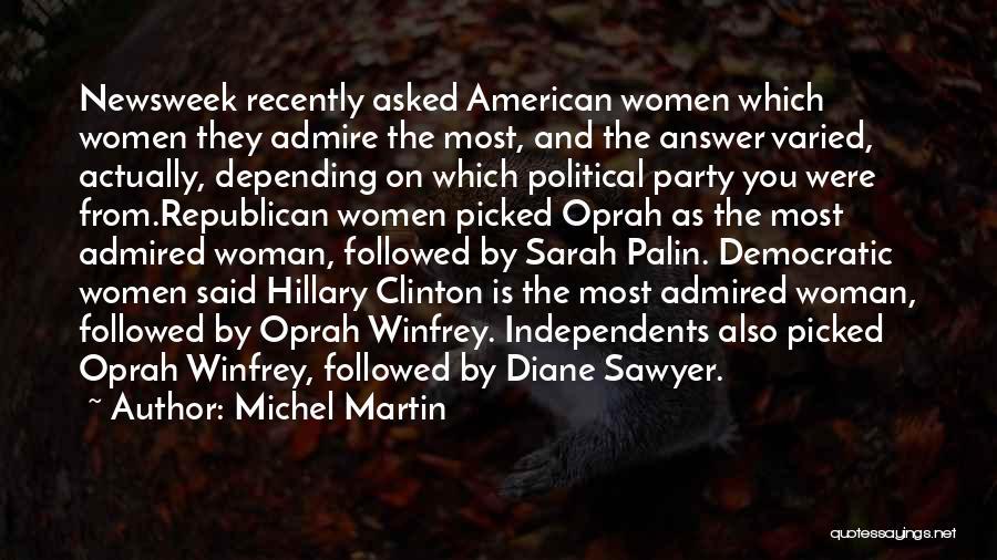 Michel Martin Quotes 1153684