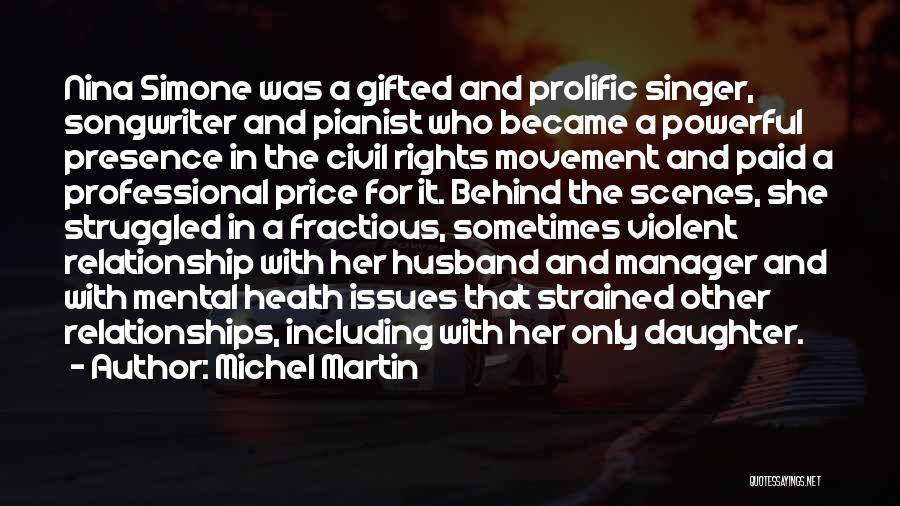 Michel Martin Quotes 2184272