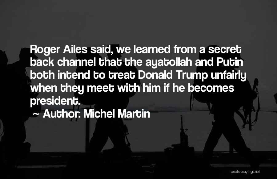 Michel Martin Quotes 2261160