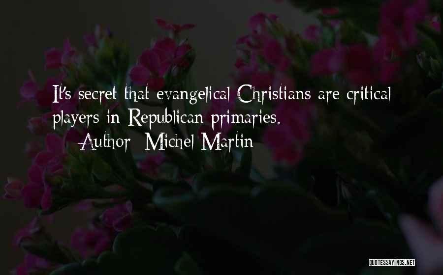 Michel Martin Quotes 814950