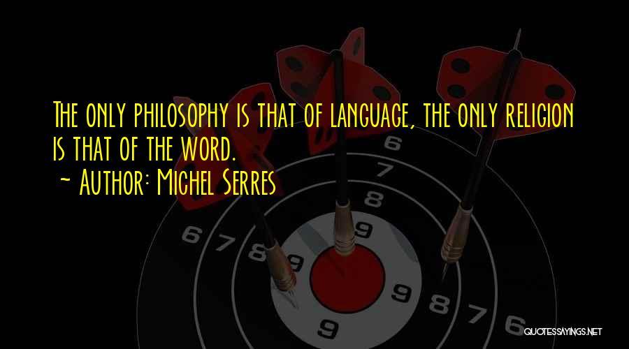 Michel Serres Quotes 1445799