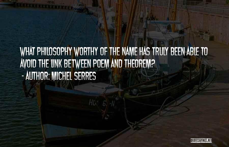 Michel Serres Quotes 410394