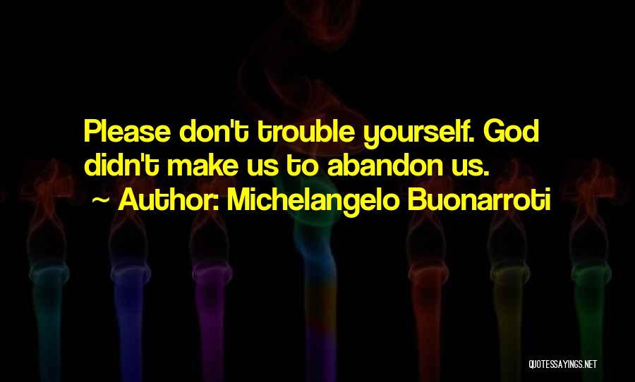 Michelangelo Buonarroti Quotes 1190918