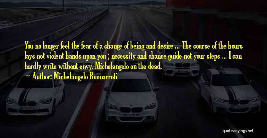 Michelangelo Buonarroti Quotes 1205198