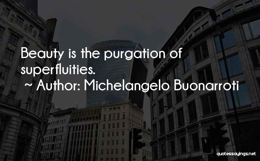 Michelangelo Buonarroti Quotes 1318093