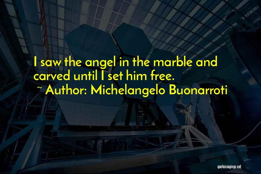 Michelangelo Buonarroti Quotes 1326650