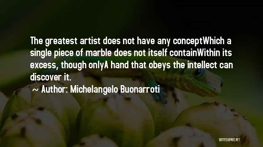 Michelangelo Buonarroti Quotes 1339865