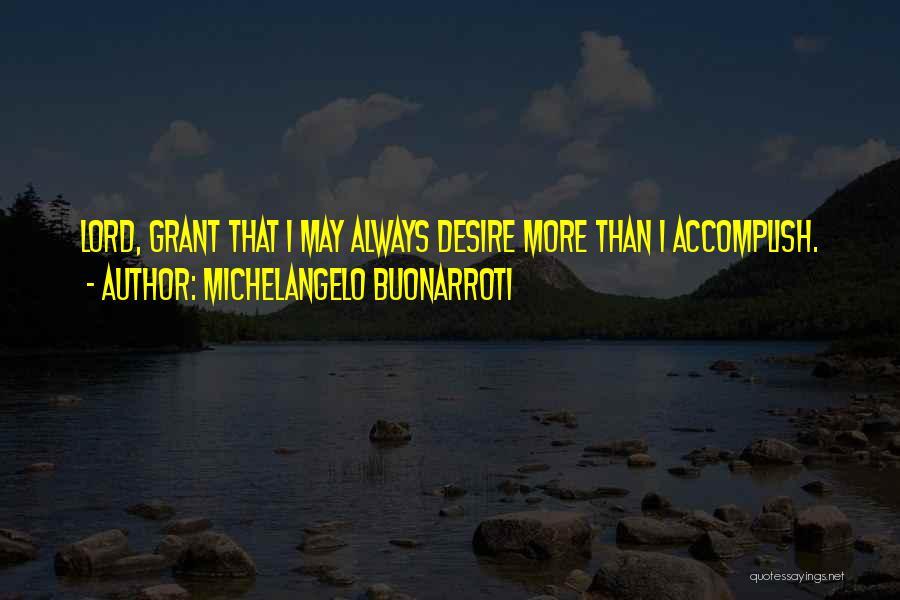 Michelangelo Buonarroti Quotes 1438406