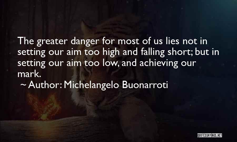 Michelangelo Buonarroti Quotes 2072421