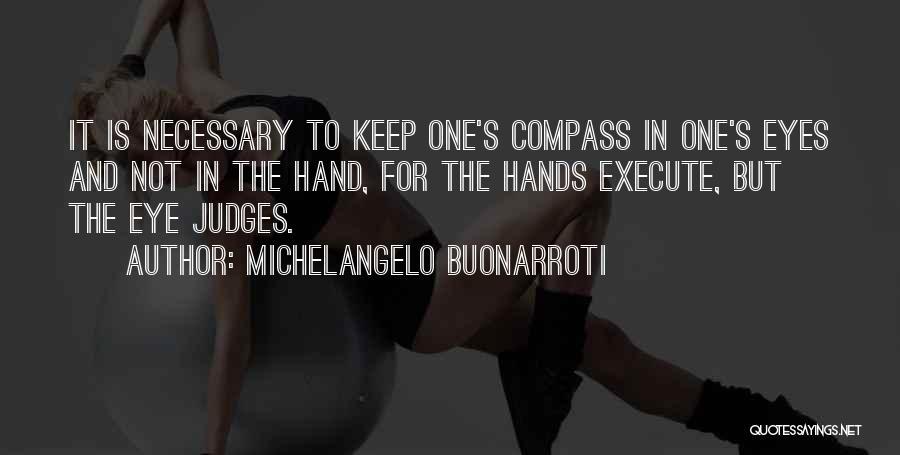 Michelangelo Buonarroti Quotes 404231