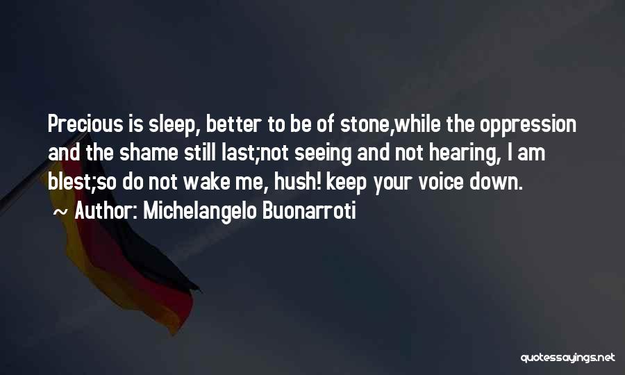 Michelangelo Buonarroti Quotes 519213