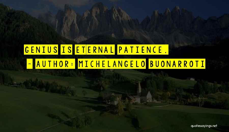 Michelangelo Buonarroti Quotes 652422