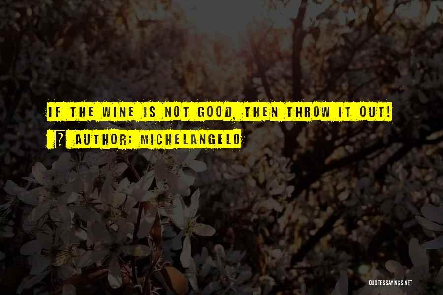 Michelangelo Quotes 1472674
