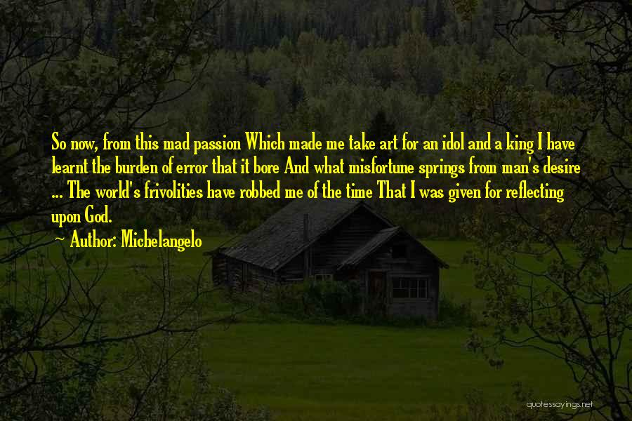 Michelangelo Quotes 1603316