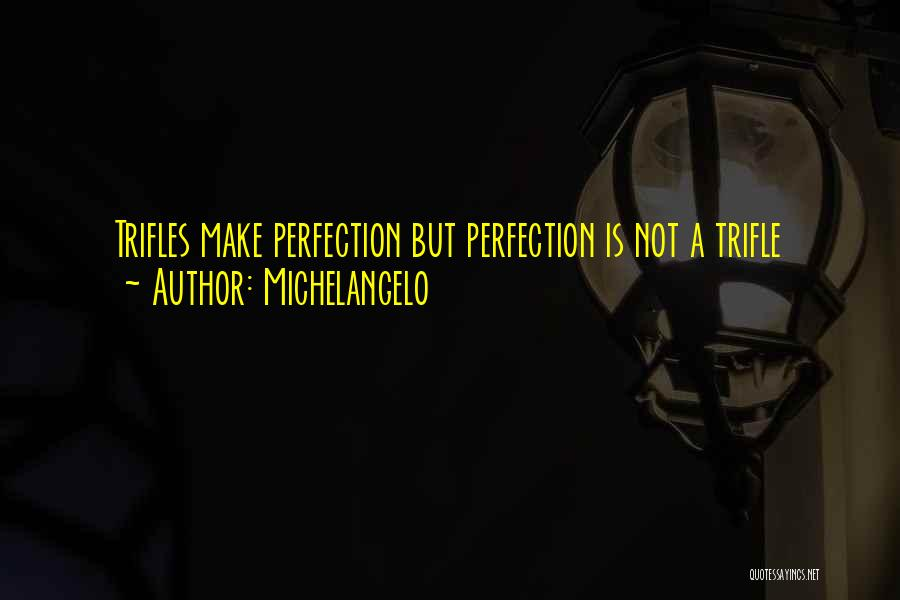 Michelangelo Quotes 2038304
