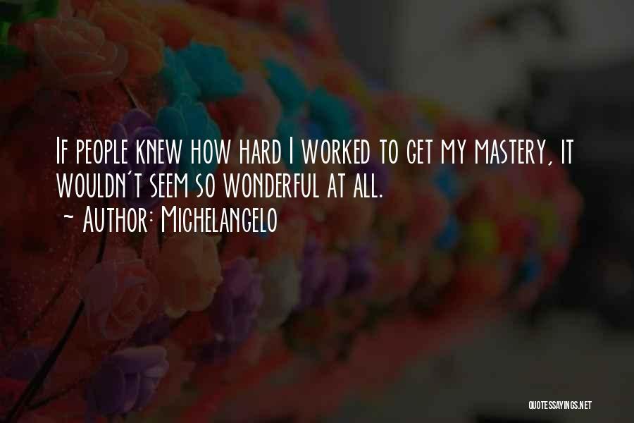 Michelangelo Quotes 499135
