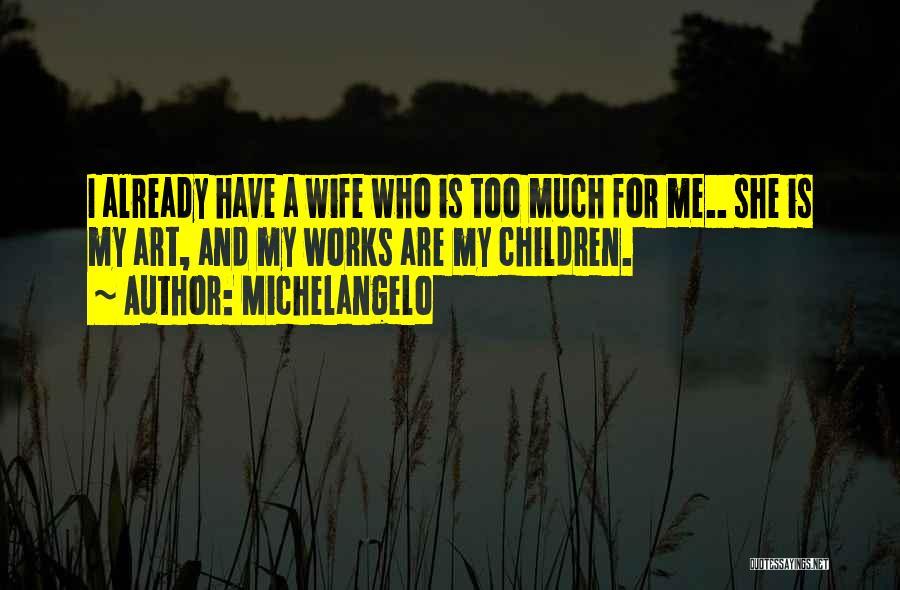 Michelangelo Quotes 849282