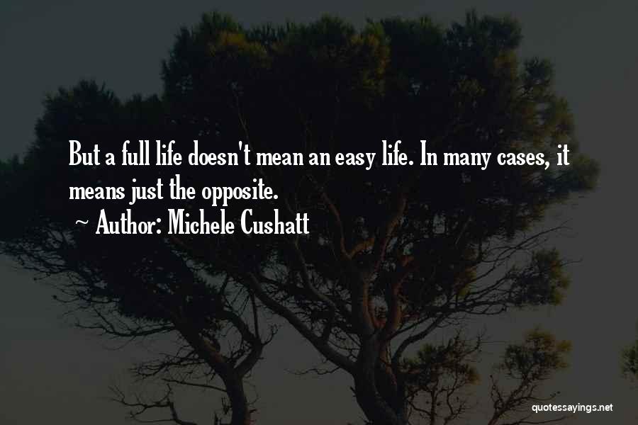 Michele Cushatt Quotes 2088181