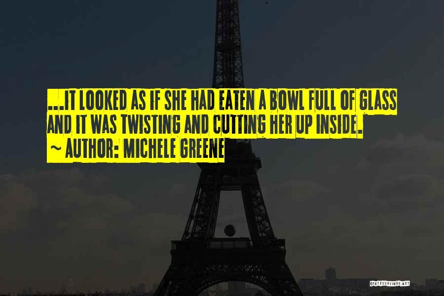 Michele Greene Quotes 1591747