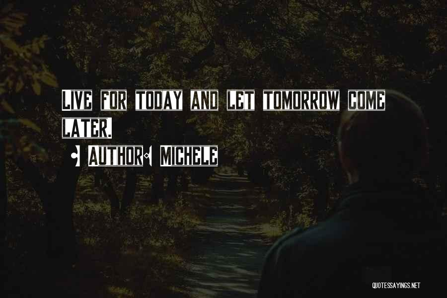 Michele Quotes 2137693