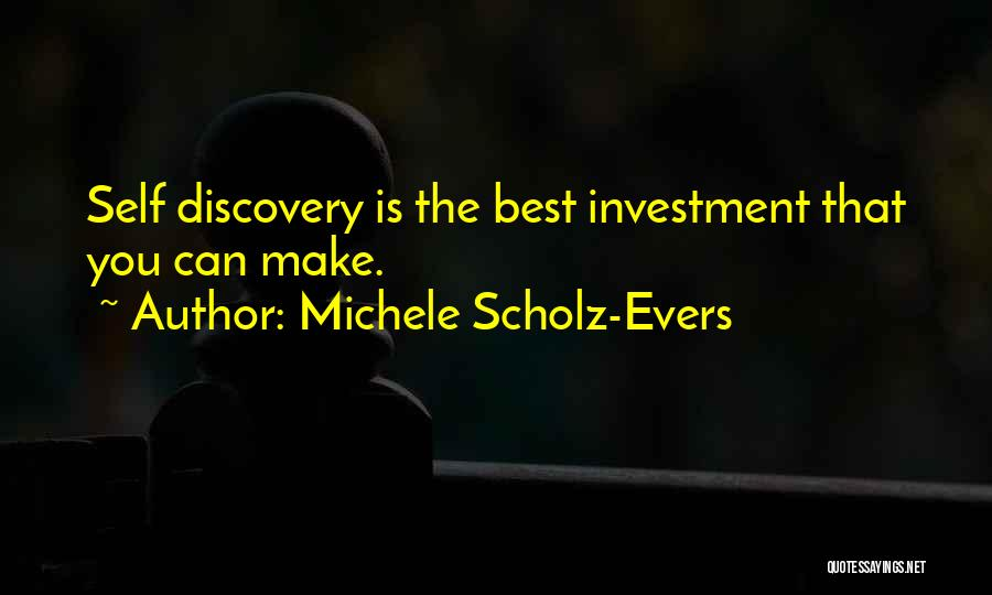 Michele Scholz-Evers Quotes 2083756