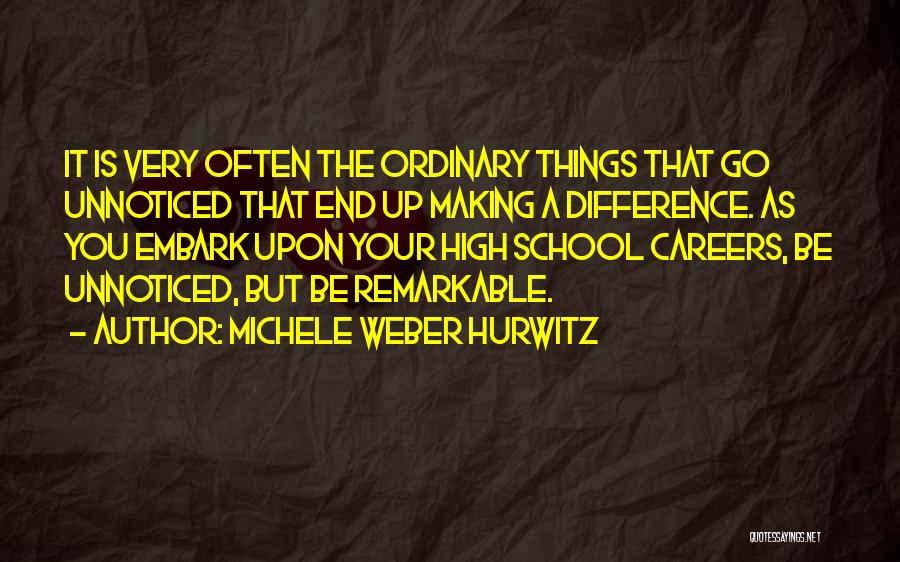 Michele Weber Hurwitz Quotes 2206955