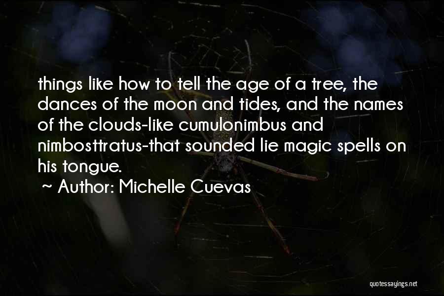 Michelle Cuevas Quotes 1154661
