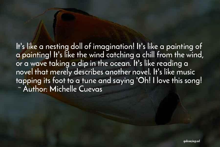 Michelle Cuevas Quotes 1257785