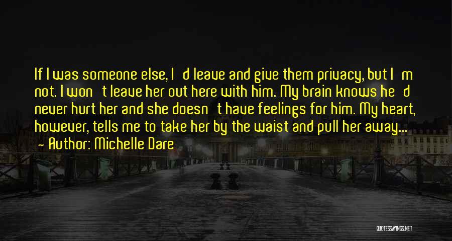 Michelle Dare Quotes 1063930