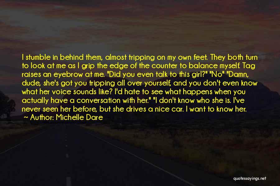 Michelle Dare Quotes 1375768