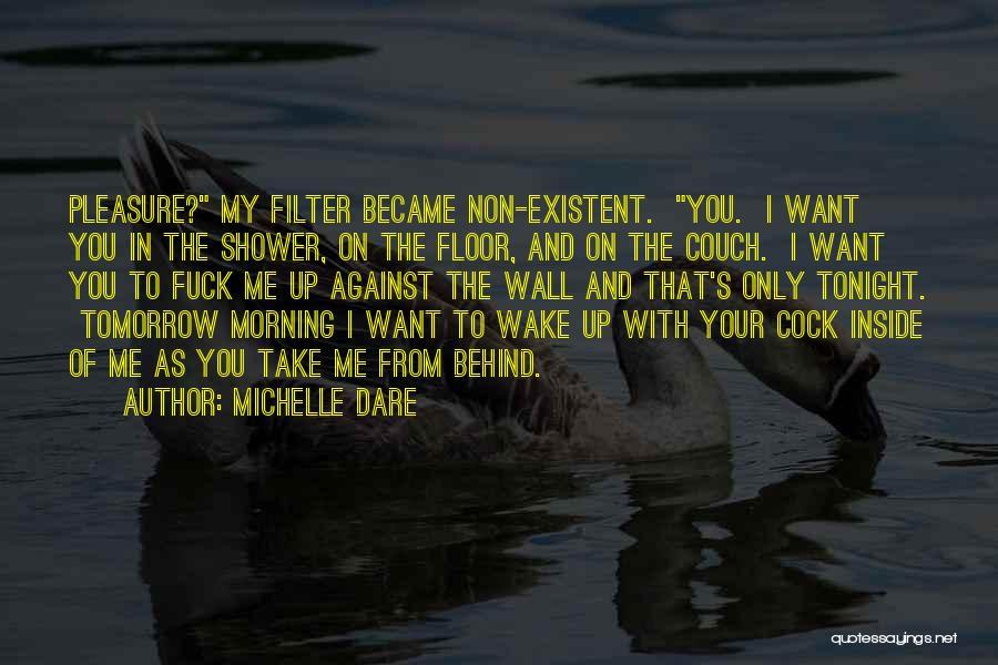 Michelle Dare Quotes 1489252