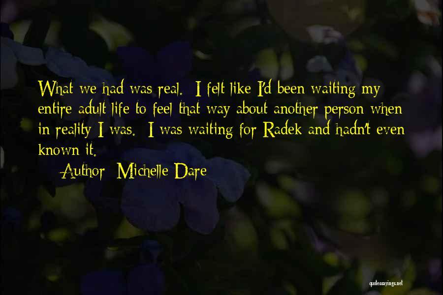 Michelle Dare Quotes 886720