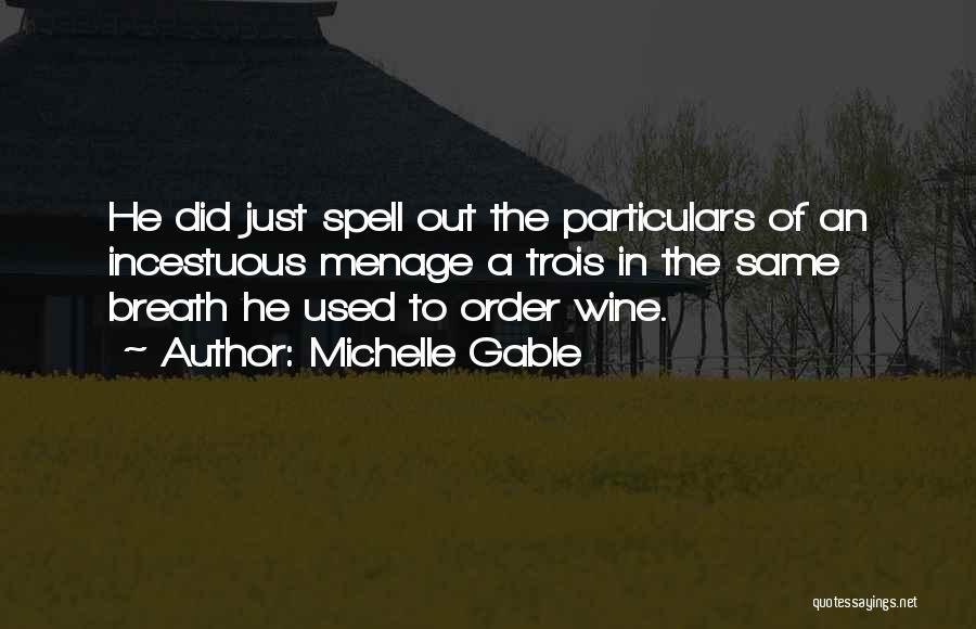 Michelle Gable Quotes 341391