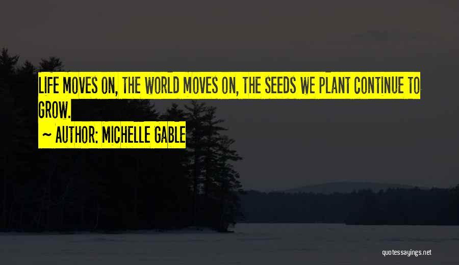 Michelle Gable Quotes 509292