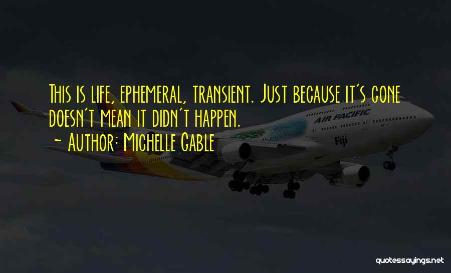 Michelle Gable Quotes 566726