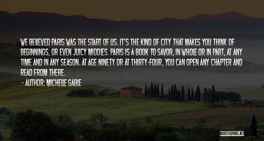 Michelle Gable Quotes 764817