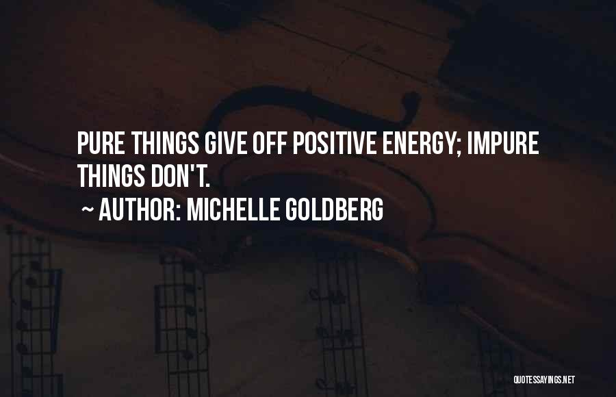 Michelle Goldberg Quotes 1217693