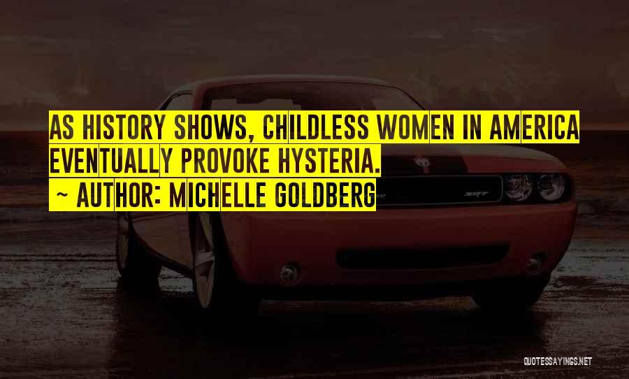 Michelle Goldberg Quotes 1959016