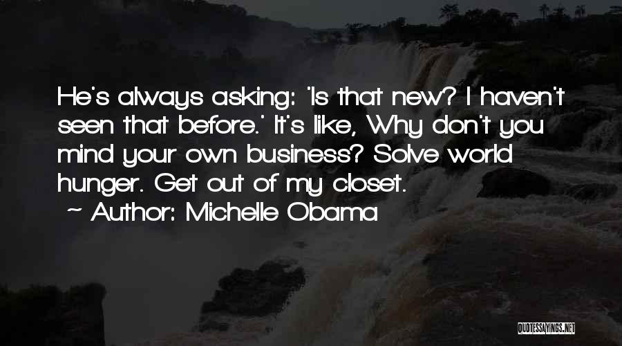 Michelle Obama Funny Quotes By Michelle Obama